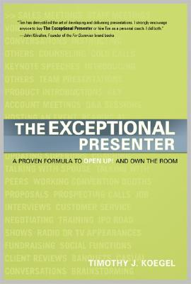 The Exceptional Presenter By Koegel, Timothy J.